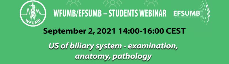 WFUMB / EFSUMB Students Webinar Series: 02 September 2021